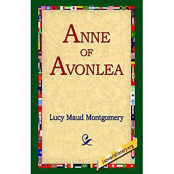 Anne de Avonlea por Montgomery y Lucy Maud