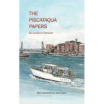 The Piscataqua Papers by Donovan & Josephine