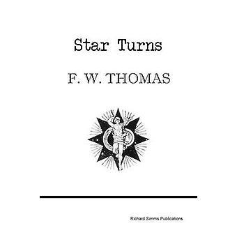Star Turns by Thomas & F. W.