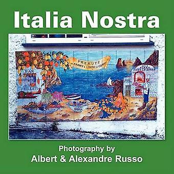 Italia Nostra by Russo & Albert