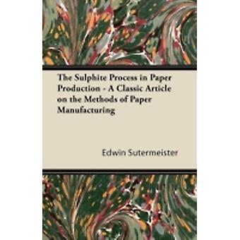 紙製造における硫酸化過程 ステルマイスターとエドウィンによる製紙の方法に関する古典的な記事