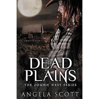 Dead Plains by Scott & Angela