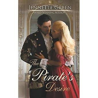 The Pirates Desire by Green & Jennette