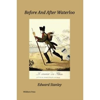 Before and After Waterloo Illustrated Edition by Stanley & Edward