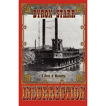 Insurrection by Starr & Byron