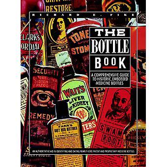 The Bottle Book by Fike & Richard & E.