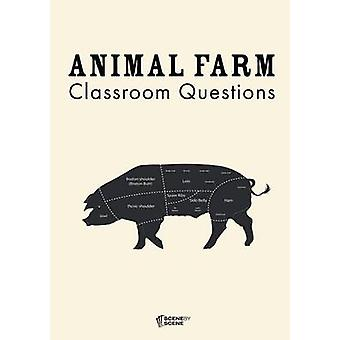 Animal Farm Classroom Questions by Farrell & Amy