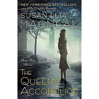 The Queens Accomplice von Susan Elia MacNeal