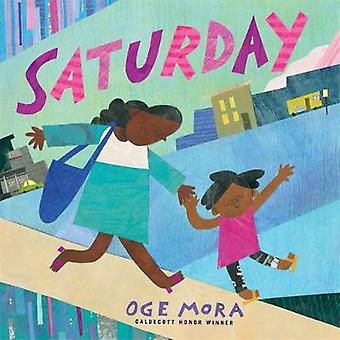 Saturday by Oge Mora - 9780316431279 Book