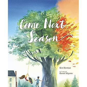 Come Next Season de Kim Norman - 9780374305987 Livre