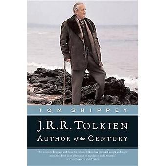J.R.R. Tolkien - Author of the Century by T A Shippey - 9780618257591
