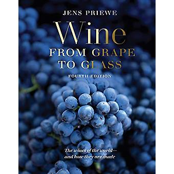 Wine from Grape to Glass by Jens Priewe - 9780789213464 Book