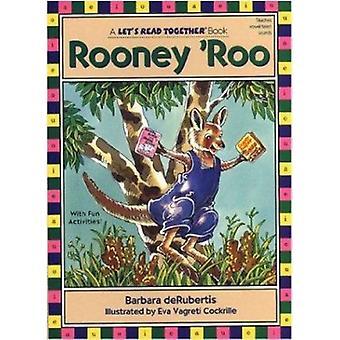 Rooney Roo by Barbara DeRubertis - 9781575650449 Book