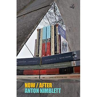 Now - After by Anton Nimblett - 9781845234423 Book