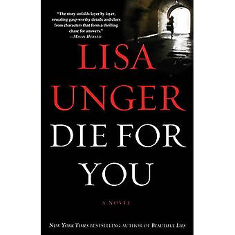 Die for You by Lisa Unger - 9780307393982 Book