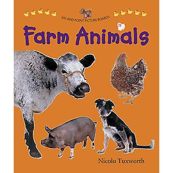 Say and Point Picture Boards Farm Animals by Nicola Tuxworth