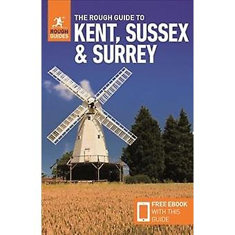 Rough Guide to Kent Sussex  Surrey Travel Guide with Free