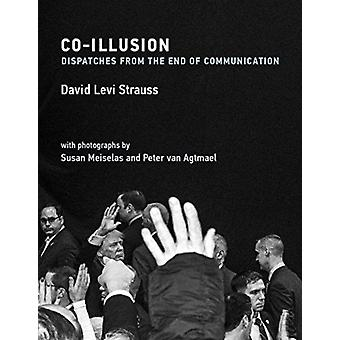 CoIllusion by David Levi Strauss