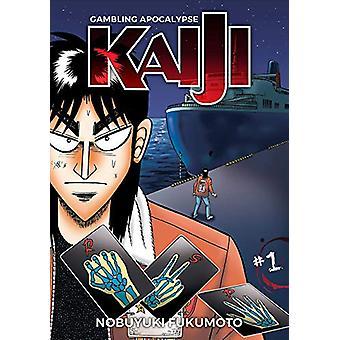 Gambling Apocalypse - KAIJI - Volume 1 by Nobuyuki Fukumoto - 97816344