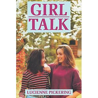 Girl Talk by Lucienne Pickering