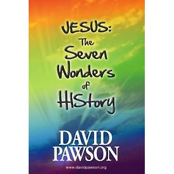 JESUS - the Seven Wonders of History by David Pawson - 9780957529007 B