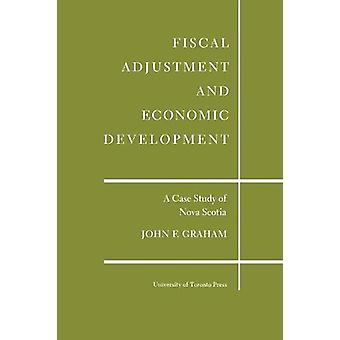 Fiscal Adjustment and Economic Development - A Case Study of Nova Scot