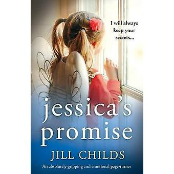 Jessica's Promise - An absolutely gripping and emotional page turner b