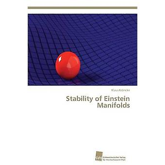 Stability of Einstein Manifolds by Kroncke Klaus - 9783838139081 Book