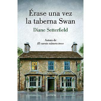 Radera una vez la taberna Swan Once Upon a River av Diane Setterfield