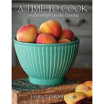 Time to Cook by III T James Farmer