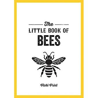 The Little Book of Bees by Vicki Vrint