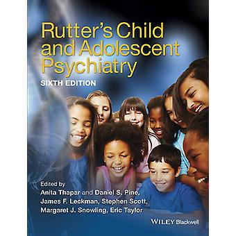 Rutters Child and Adolescent Psychiatry by Anita Thapar