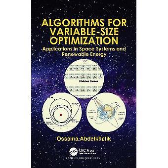Algoritmi per applicazioni di ottimizzazione VariableSize nei sistemi spaziali e nelle energie rinnovabili