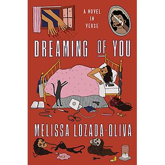 Dreaming of You by Melissa LozadaOliva