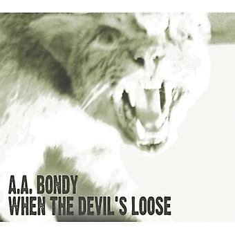 A.a. Bondy - When the Devil's Loose [CD] USA import