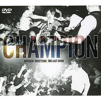 Champion - Different Directions:the Last Show [CD] USA import
