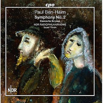 Ben-Haim / Ndr Radiophilharmonie / Yinon - Paul Ben-Haim: importation des USA de la Symphonie no 2 et Concerto Grosso [CD]