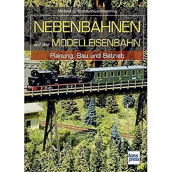 Pietsch Nebenbahnen auf der Modelleisenbahn - Planung, Bau und Betrieb 978-3-613-71444-1