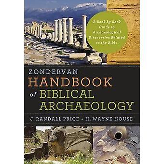 Zondervan handbok för biblisk arkeologi - en bok av bok Guide till A