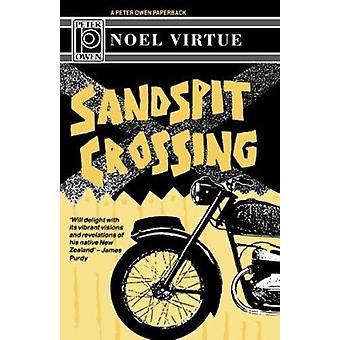 Sandspit Crossing by Noel Virtue - 9780720609066 Book