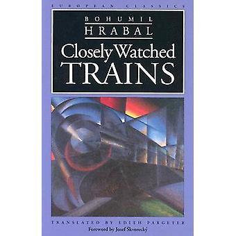 Trenes rigurosamente observado por Bohumil Hrabal eSkvoreckay - Edith Pargeter