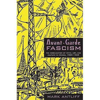 Faszyzm - mobilizacja mit - awangardy sztuki - i kultura w