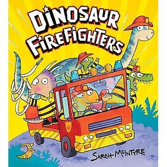 Dinosaurie brandmän av Sarah McIntyre - 9781407143309 bok