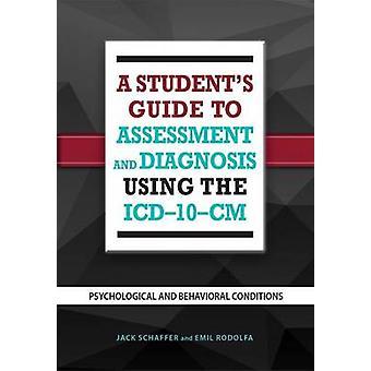 Een Student's Guide evaluatie en de diagnose met behulp van de ICD-10-CM - Ps