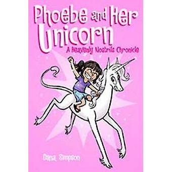 Phoebe and Her Unicorn by Dana Simpson - 9781449446208 Book