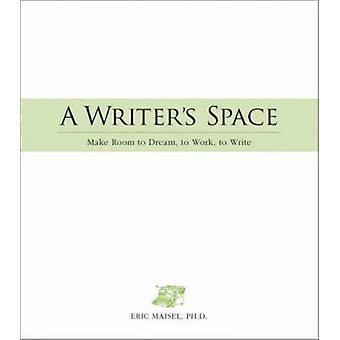 A Writer's ruimte - Make Room to Dream - werk - te schrijven door Eric Mai