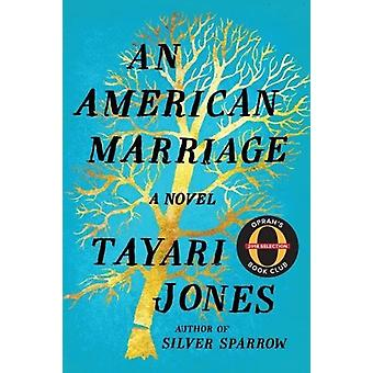 An American Marriage by Tayari Jones - 9781616208776 Book