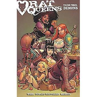 Rata de reinas - demonios - volumen 3 por Tess Fowler - Tamra Bonvillain - Kurt