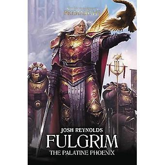 Fulgrim - Phénix Palatin par Josh Reynolds - livre 9781784966232