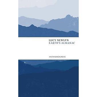 Earth's Almanac by Lucy Newlyn - 9781910392102 Book
